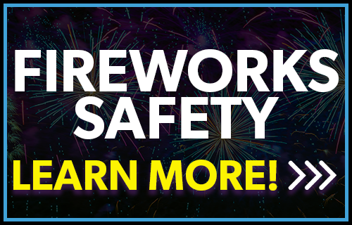 fireworks safety, click here to learn more